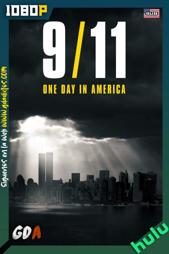 9.11.One.Day.In.America.S01.1080p.HULU.WEB-DL.DDP5.1.x264-zgnrips